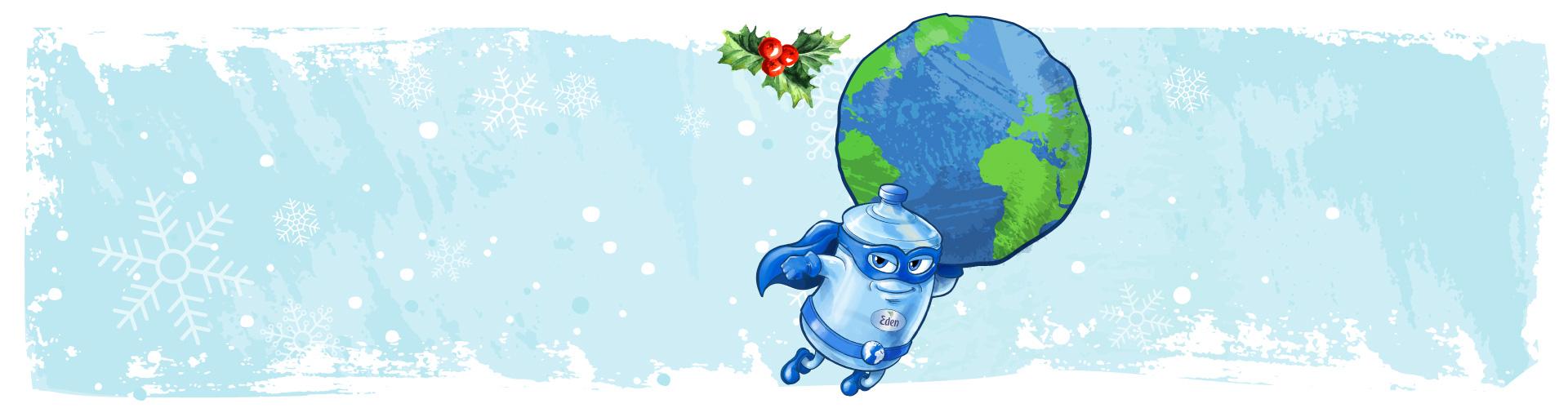 Eden Springs vesi - Ole meie planeedi kangelane nende Jõulupühade ajal